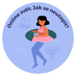 72. setkání AUČCJ: Online svět: Jak se neutopit?